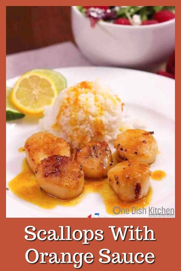 Scallops with Orange Sauce – sweet citrus sauce served over scallops is a lovely meal that cooks quickly, looks elegant and tastes divine. | One Dish Kitchen | #scallops #seafood #meatless #datenight #recipes