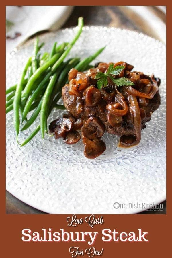 Salisbury Steak For One   One Dish Kitchen #singleserving #groundbeef #lowcarb #salisburysteak