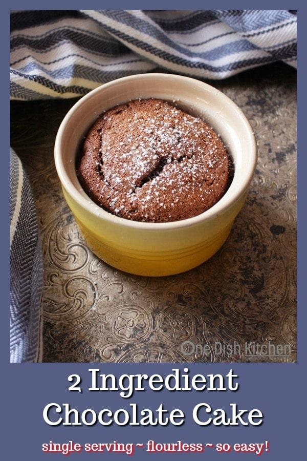 Two Ingredient Chocolate Cake Recipe For One | One Dish Kitchen | #cake #singleserving #flourless #dessert #cookingforone #recipeforone