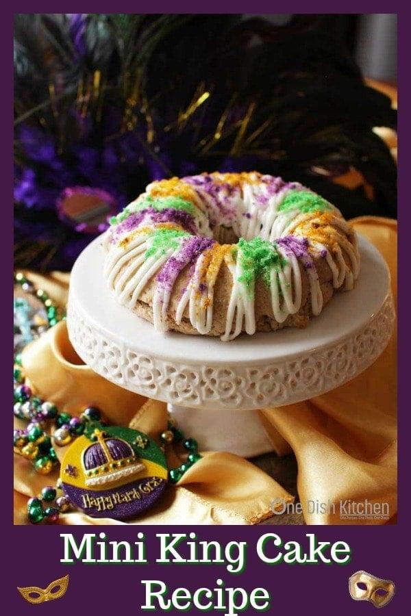 Mini King Cake Recipe | One Dish Kitchen | #kingcake #mardigras #neworleans #partyfood #cake