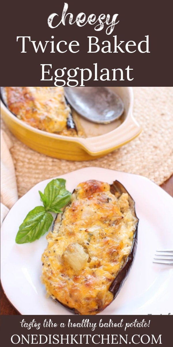This tasty Twice Baked Eggplant reminds me of a healthy twice baked potato. So creamy and delicious, this cheese stuffed eggplant recipe will make an eggplant lover out of anyone! | One Dish Kitchen