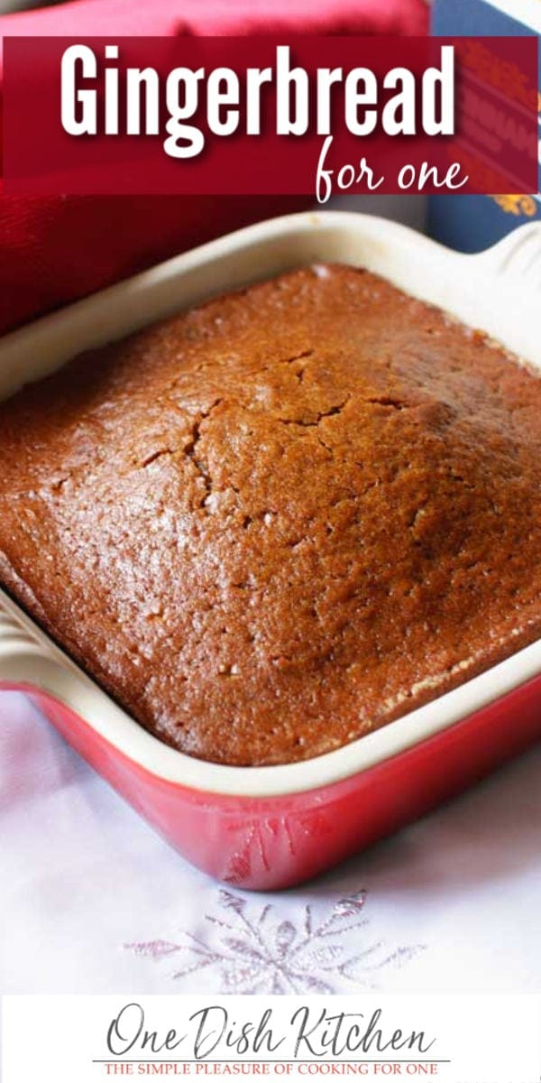 gingerbread for one | one dish kitchen