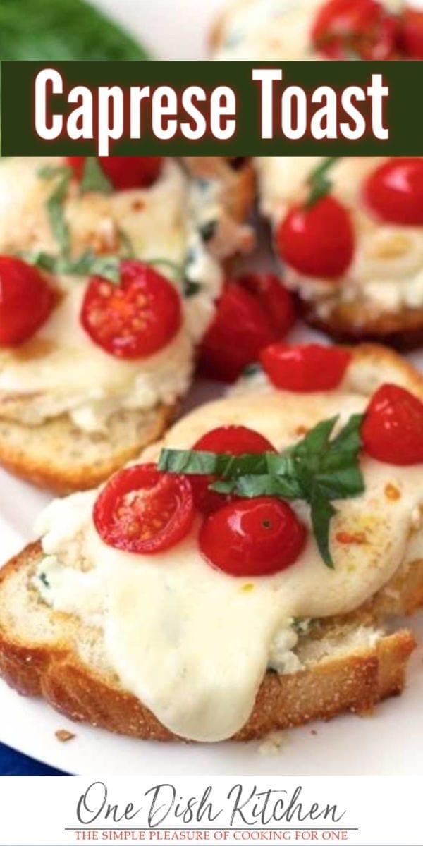 caprese toast   one dish kitchen