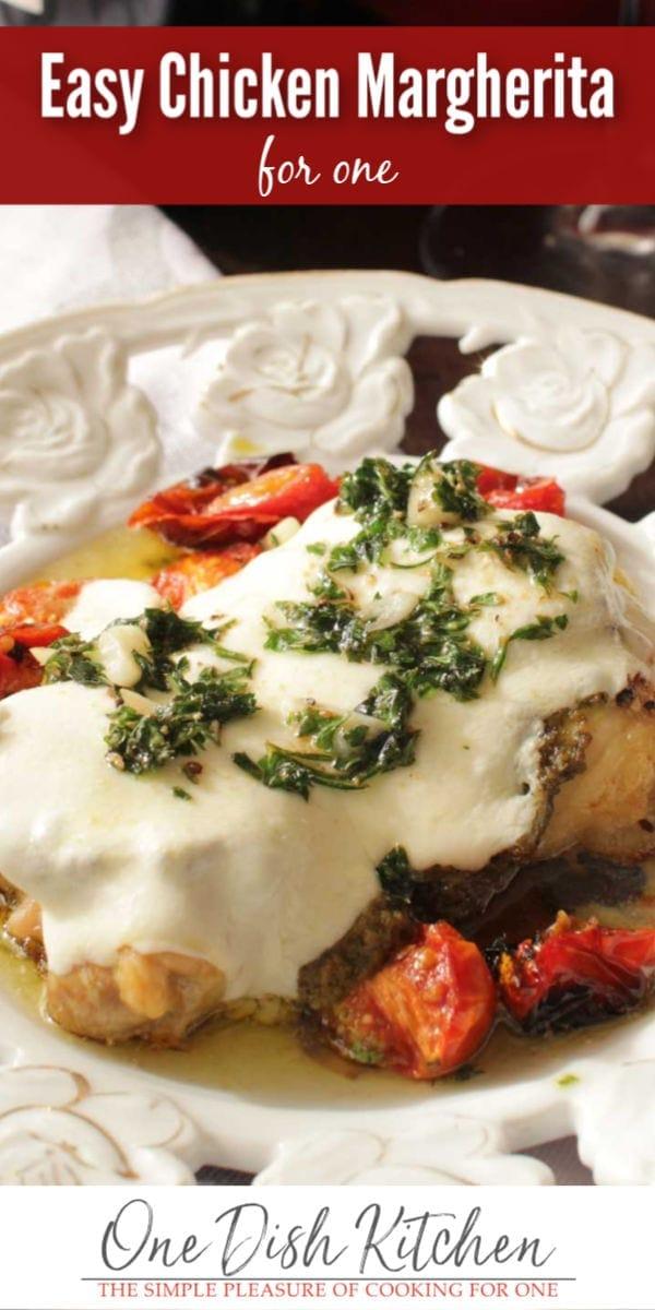 chicken margherita   one dish kitchen