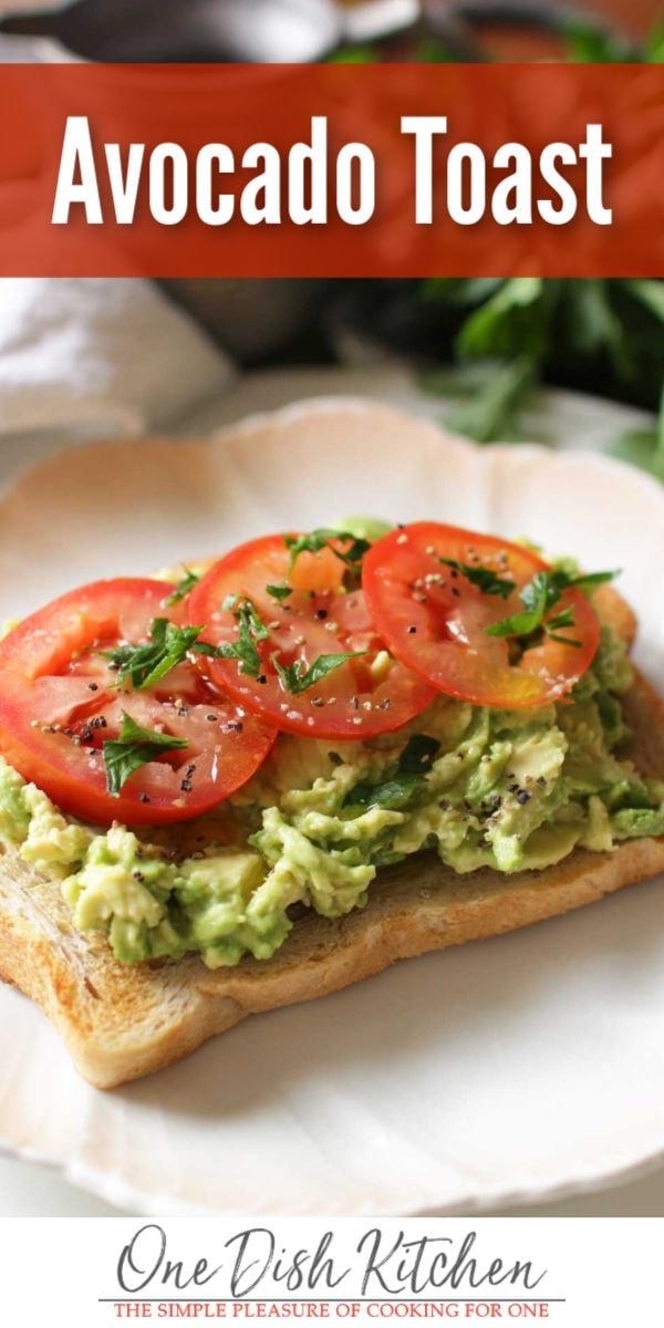 avocado toast   one dish kitchen