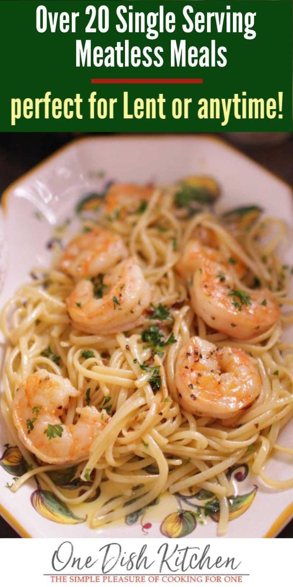 meatless meals for lent - shrimp scampi | one dish kitchen